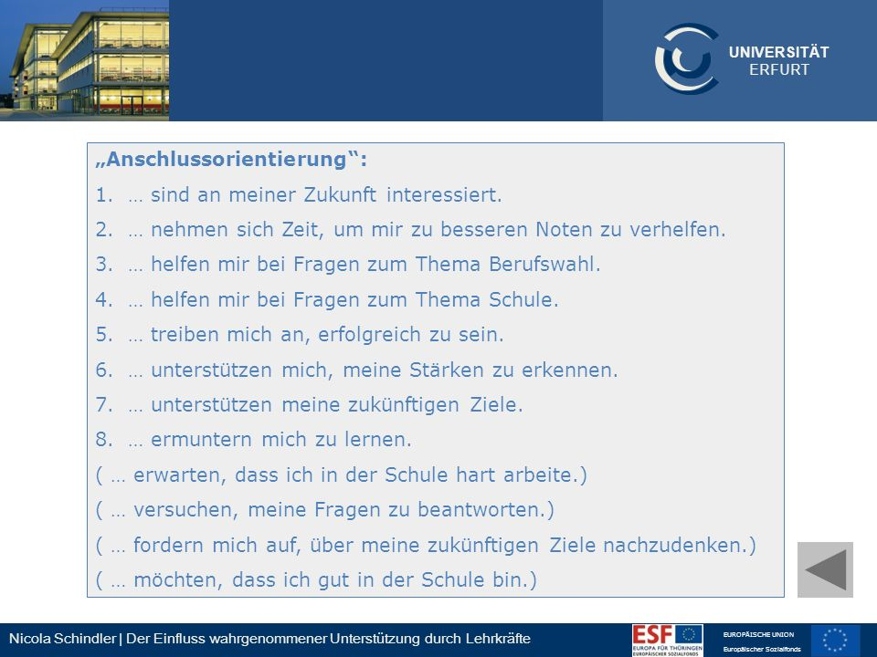 Nicola Schindler | Der Einfluss wahrgenommener Unterstützung durch Lehrkräfte EUROPÄISCHE UNION Europäischer Sozialfonds UNIVERSITÄT ERFURT Anschlusso