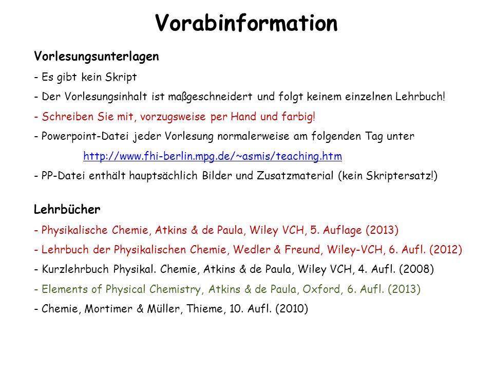 Kapitel 1: Stichworte Physikalische Chemie, Arrhenius, vant Hoff, Ostwald, Nernst SI-Einheiten, abgeleitete Einheiten, SI-Präfixe Aggregatzustände Masse, Stoffmenge, Teilchenzahl, Avogadro Konstante, Molmasse