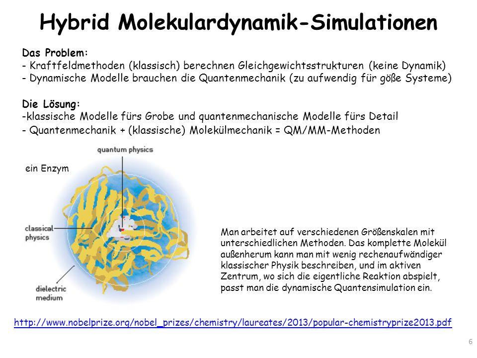 Ein Enzym in Aktion 7 http://www.spektrum.de/alias/nobelpreise/chemie-nobelpreis-2013-form-und- funktion-im-computer-simuliert/1209911 Derart präzise Darstellungen von Reaktionsmechanismen sind erst dank den Arbeiten von Karplus, Warshel und Levitt möglich.