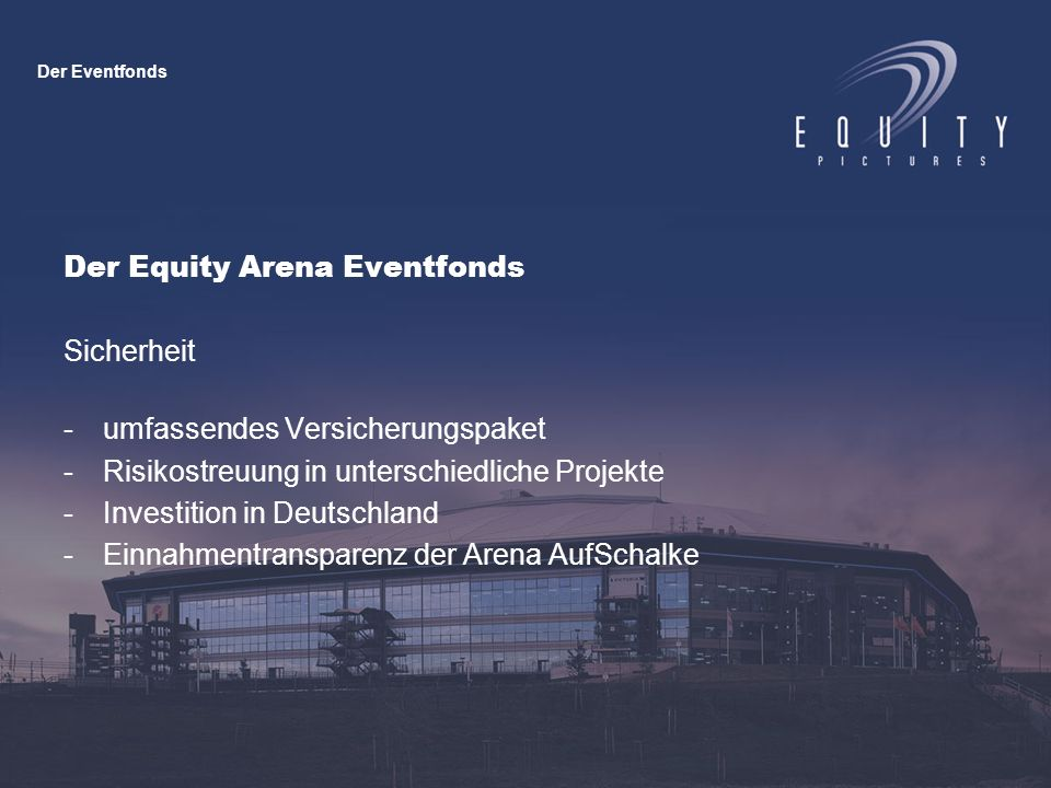 Der Equity Arena Eventfonds Erlöse -hohe Renditeerwartungen von 12 – 20 % p.a.