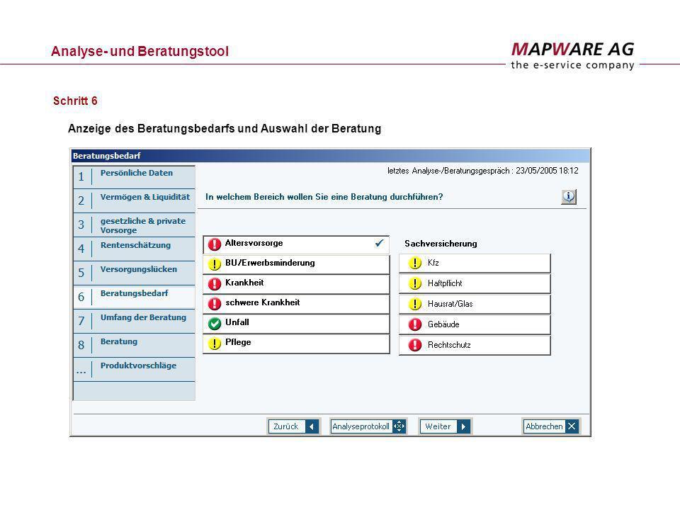 Analyse- und Beratungstool Anzeige des Beratungsbedarfs und Auswahl der Beratung Schritt 6