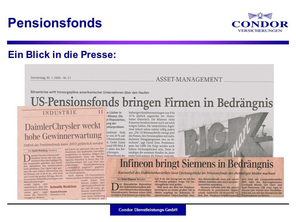 Condor Dienstleistungs-GmbH Pensionsfonds Kein Interesse an Kapitalanlagenmanagement Ggf.