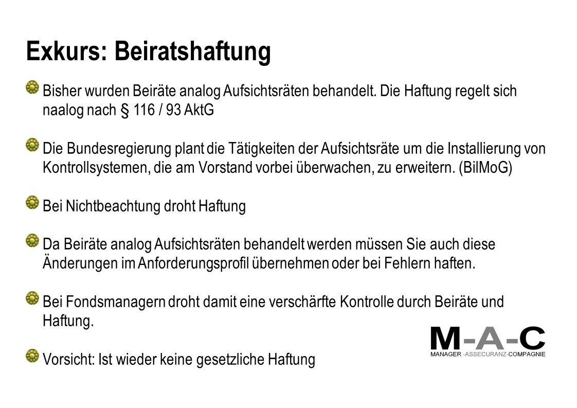 Exkurs: Beiratshaftung Bisher wurden Beiräte analog Aufsichtsräten behandelt.