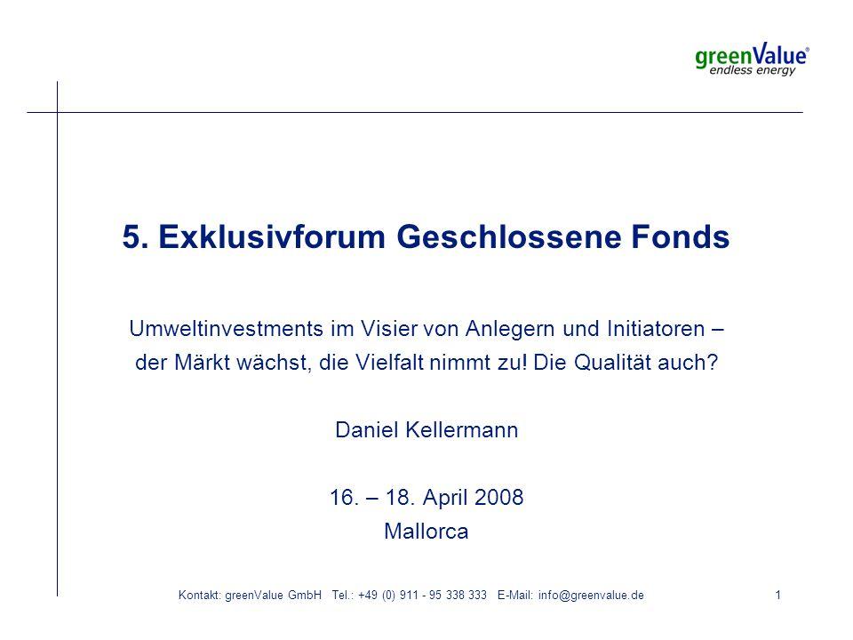 Kontakt: greenValue GmbH Tel.: +49 (0) 911 - 95 338 333 E-Mail: info@greenvalue.de2 greenValue Leistungen im Überblick Artikel und Beiträge zu Umweltbeteiligungen Betreiben der neutralen und unabhängigen Informations- plattform für Erneuerbare Energie Fonds seit April 2002 Publikation Ratgeber Erneuerbare Energie Beteiligungen ----------------------------------------------------------------------- Marketing- und Vertriebsberatung greenValue private - Projektbeschaffung für Investoren