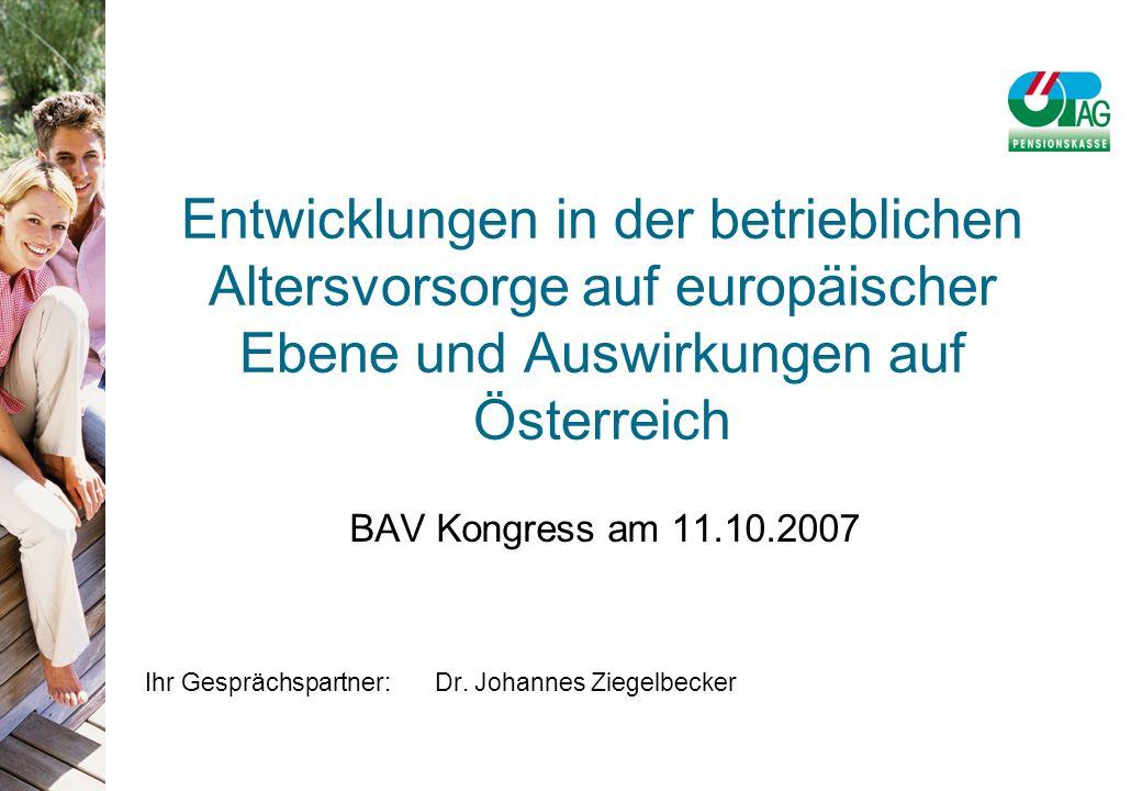 BAV Kongress am 11.10.2007 Ihr Gesprächspartner:Dr.