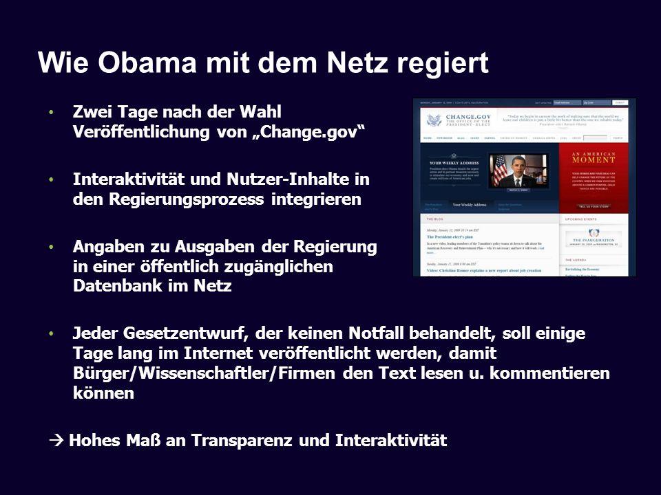 Wie Obama mit dem Netz regiert Zwei Tage nach der Wahl Veröffentlichung von Change.gov Interaktivität und Nutzer-Inhalte in den Regierungsprozess inte