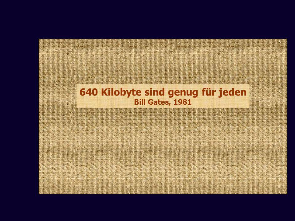640 Kilobyte sind genug für jeden Bill Gates, 1981