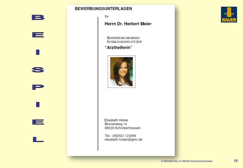 © BAUER AG, D-86529 Schrobenhausen 19