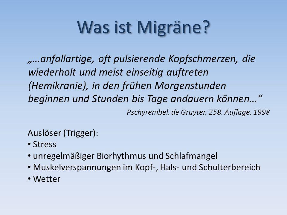 Krankheitsbild Formen: Migräne ohne Aura (MO) Migräne mit Aura (MA) Sonderformen Verlauf: Vorbotenphase Auraphase Kopfschmerzphase Rückbildungsphase