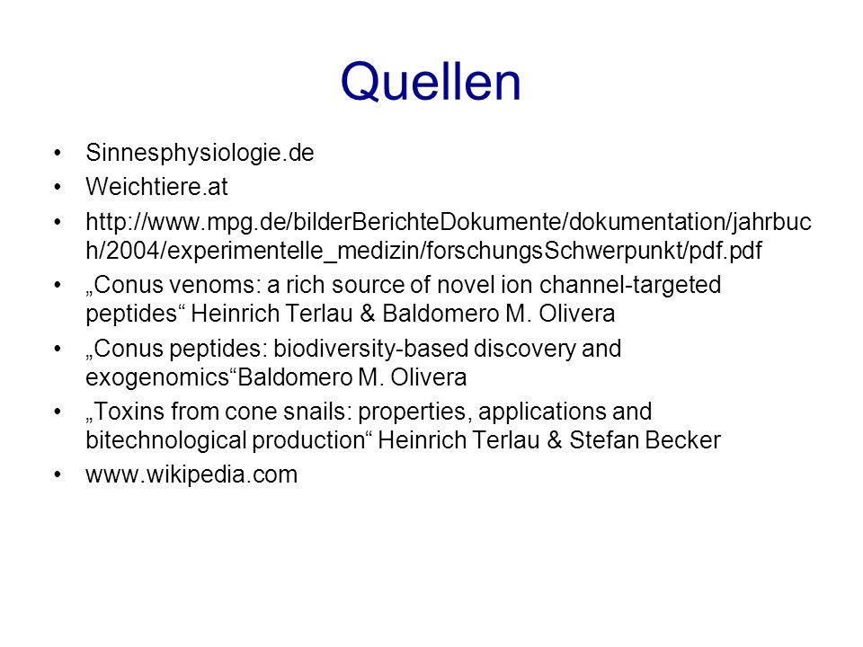 Quellen Sinnesphysiologie.de Weichtiere.at http://www.mpg.de/bilderBerichteDokumente/dokumentation/jahrbuc h/2004/experimentelle_medizin/forschungsSch
