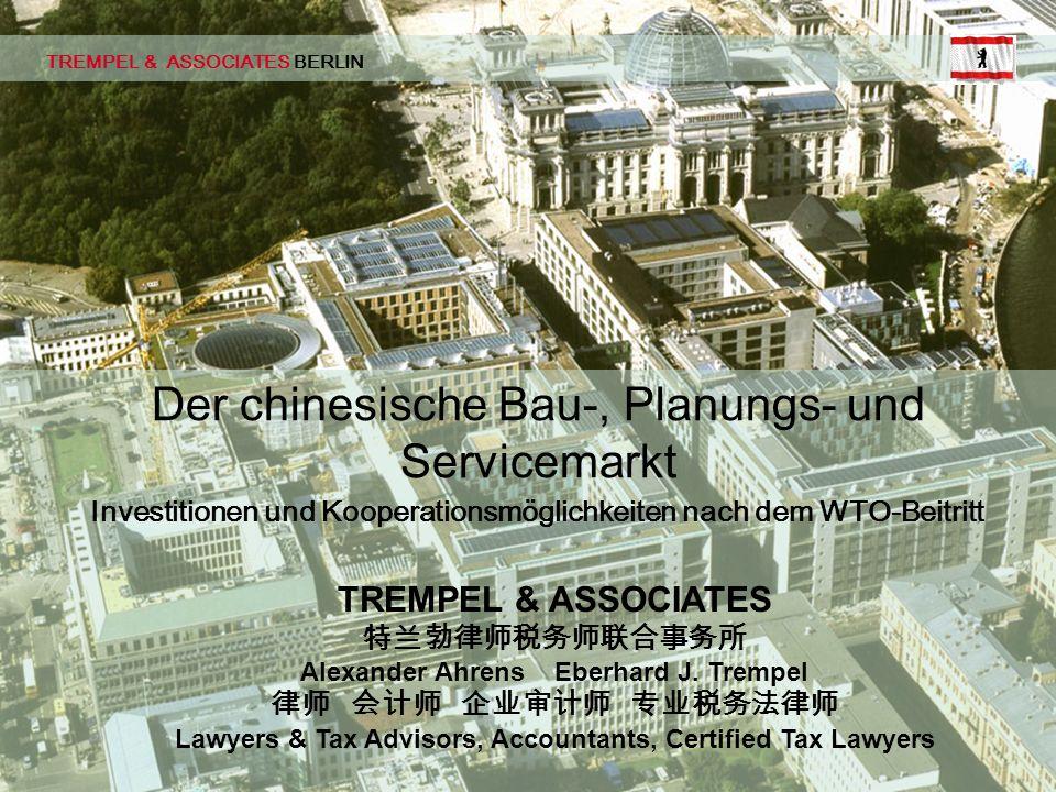 TBD Seite 01 © 02/2002 pbe TREMPEL & ASSOCIATES BERLIN Investitionen und Kooperationsmöglichkeiten nach dem WTO-Beitritt Der chinesische Bau-, Planung