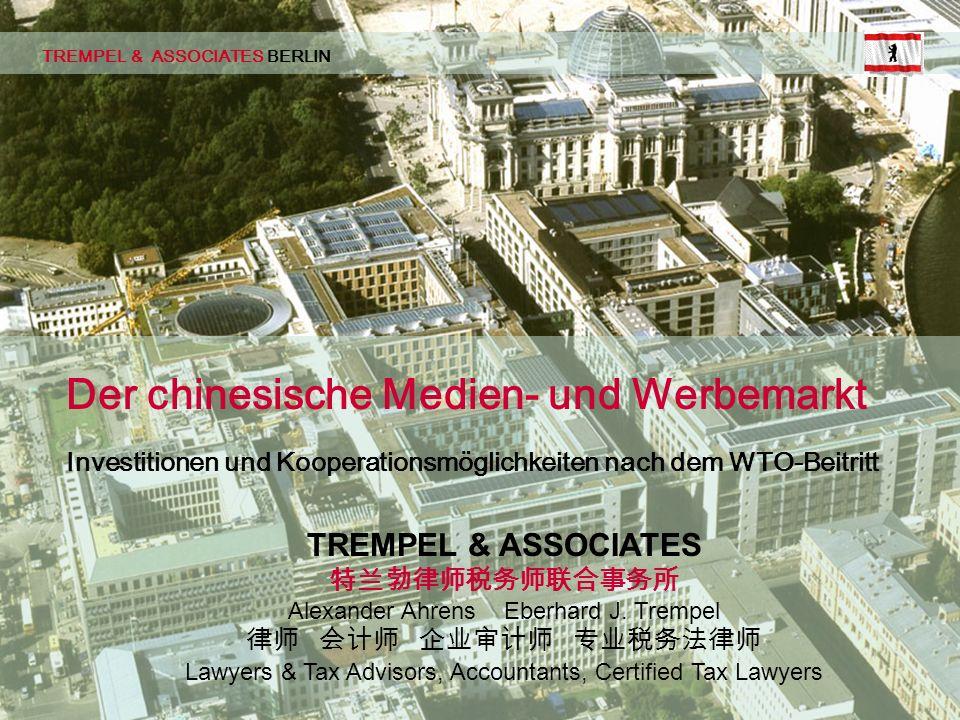 TBD Seite 01 © 02/2002 pbe TREMPEL & ASSOCIATES BERLIN Investitionen und Kooperationsmöglichkeiten nach dem WTO-Beitritt Der chinesische Medien- und Werbemarkt TREMPEL & ASSOCIATES Alexander Ahrens Eberhard J.
