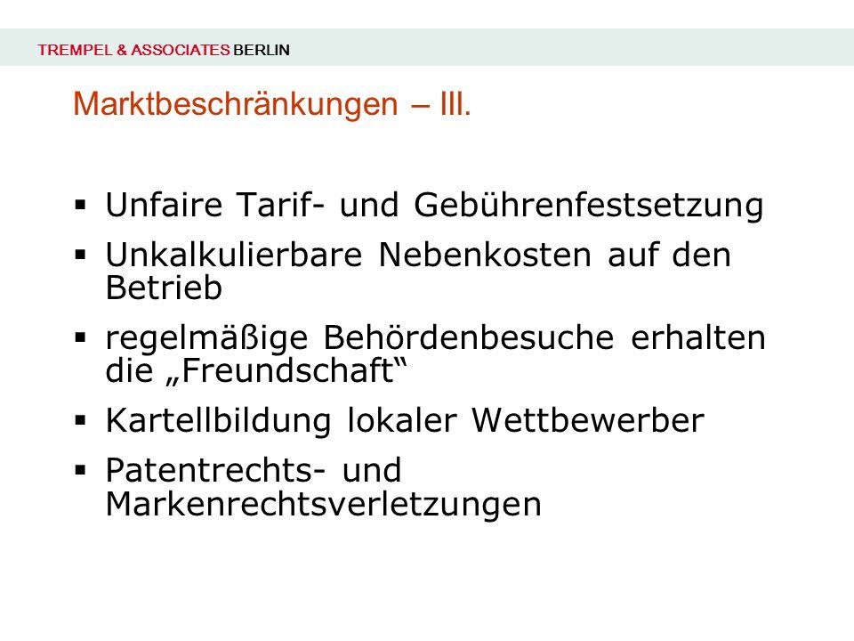 Marktbeschränkungen – III.