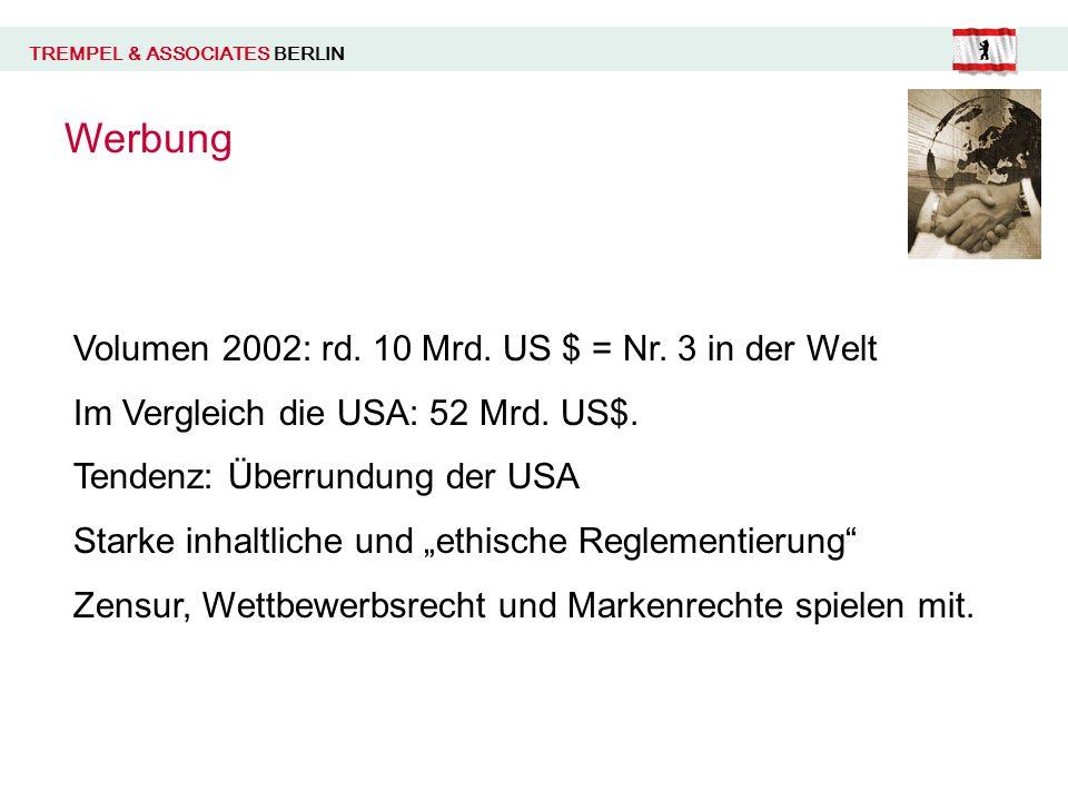 TREMPEL & ASSOCIATES BERLIN Werbung Volumen 2002: rd.