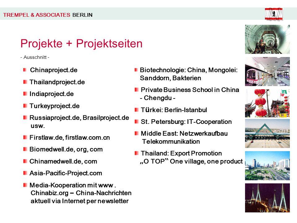 TREMPEL & ASSOCIATES BERLIN Projekte + Projektseiten - Ausschnitt - Chinaproject.de Thailandproject.de Indiaproject.de Turkeyproject.de Russiaproject.de, Brasilproject.de usw.