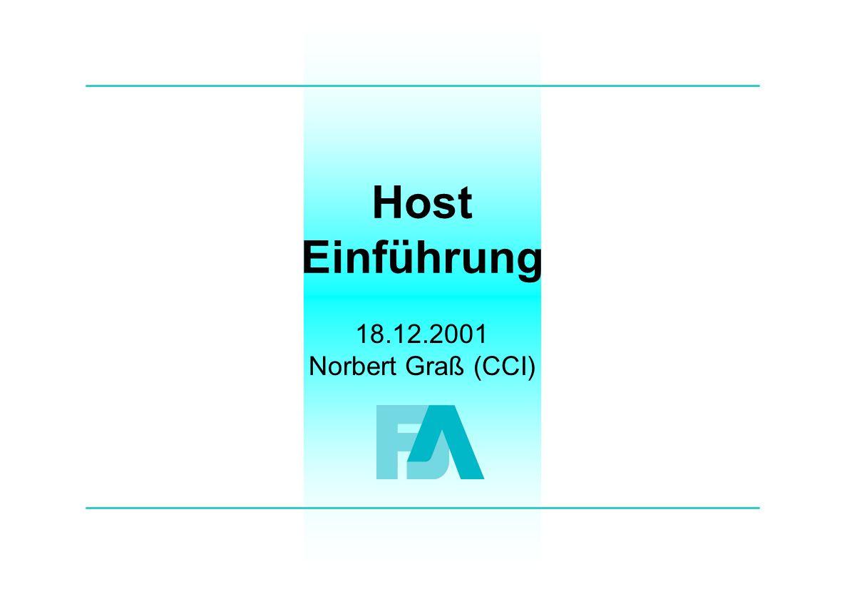 Host Einführung 18.12.2001 Norbert Graß (CCI)
