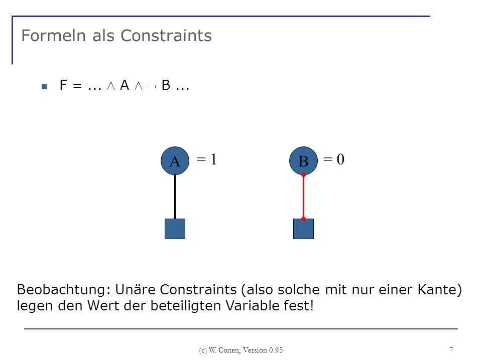 (c) W.Conen, Version 0.95 7 Formeln als Constraints F =...