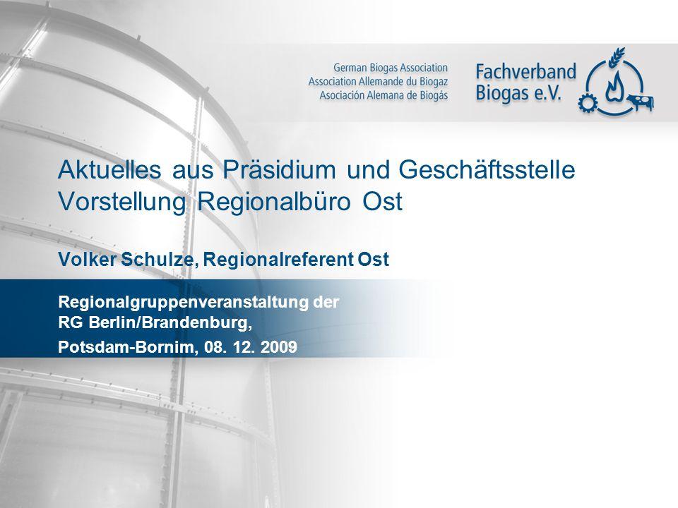 Aktuelles aus Präsidium und Geschäftsstelle Vorstellung Regionalbüro Ost Volker Schulze, Regionalreferent Ost Regionalgruppenveranstaltung der RG Berl