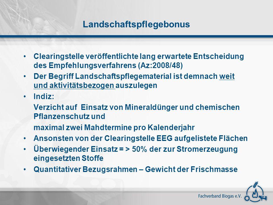 Landschaftspflegebonus Clearingstelle veröffentlichte lang erwartete Entscheidung des Empfehlungsverfahrens (Az:2008/48) Der Begriff Landschaftspflege