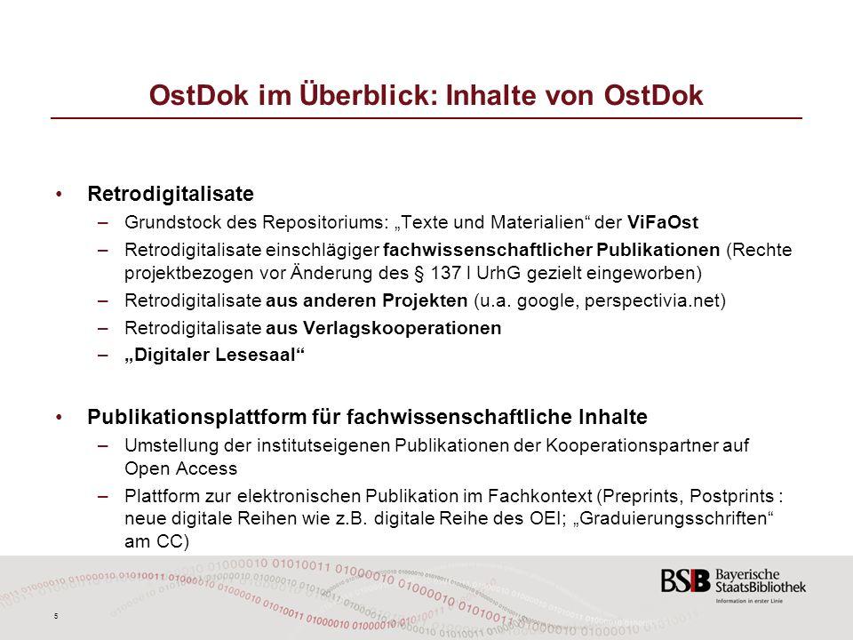 5 OstDok im Überblick: Inhalte von OstDok Retrodigitalisate –Grundstock des Repositoriums: Texte und Materialien der ViFaOst –Retrodigitalisate einsch