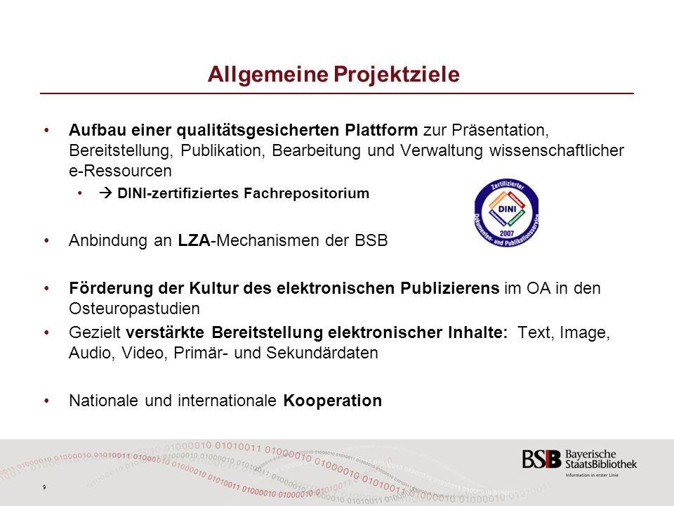 9 Allgemeine Projektziele Aufbau einer qualitätsgesicherten Plattform zur Präsentation, Bereitstellung, Publikation, Bearbeitung und Verwaltung wissen