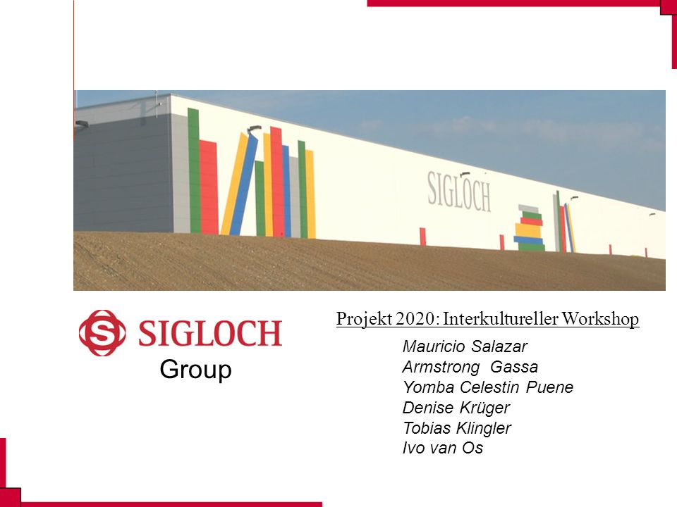 Projekt 2020 SIGLOCH Group
