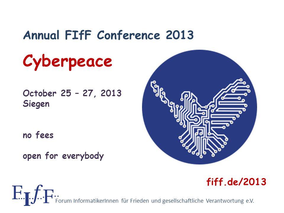 Forum InformatikerInnen für Frieden und gesellschaftliche Verantwortung e.V. Join FIfF …