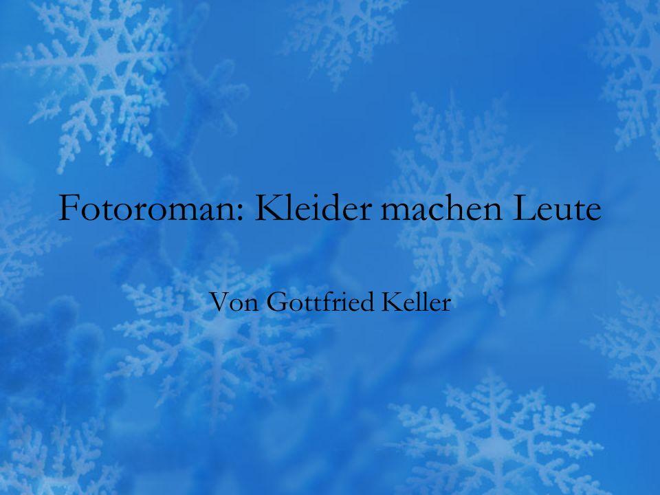 Fotoroman: Kleider machen Leute Von Gottfried Keller