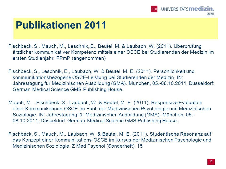Publikationen 2011 Fischbeck, S., Mauch, M., Leschnik, E., Beutel, M.