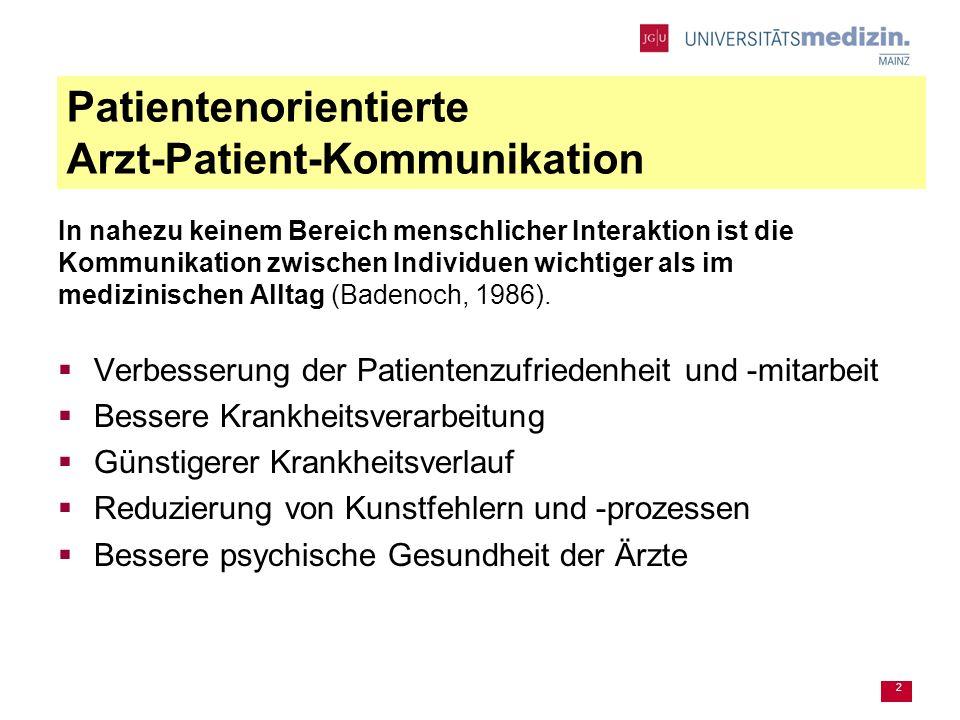 2 In nahezu keinem Bereich menschlicher Interaktion ist die Kommunikation zwischen Individuen wichtiger als im medizinischen Alltag (Badenoch, 1986).