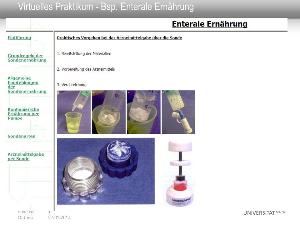 Virtuelles Praktikum - Bsp. Enterale Ernährung Folie Nr. 11 Datum: 27.01.2014