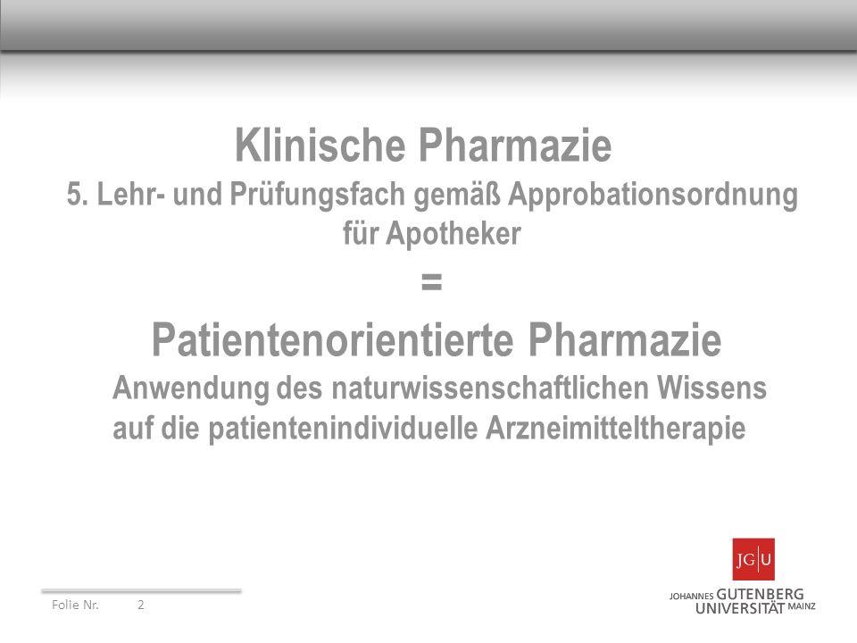 Klinische Pharmazie 5. Lehr- und Prüfungsfach gemäß Approbationsordnung für Apotheker = Patientenorientierte Pharmazie Anwendung des naturwissenschaft