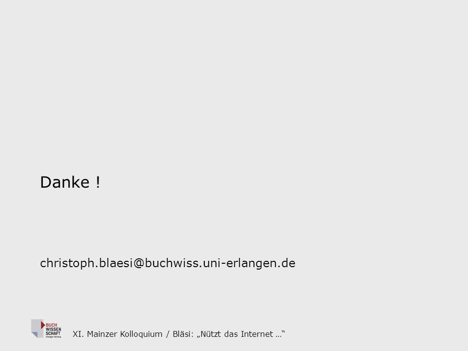 XI. Mainzer Kolloquium / Bläsi: Nützt das Internet … Danke .