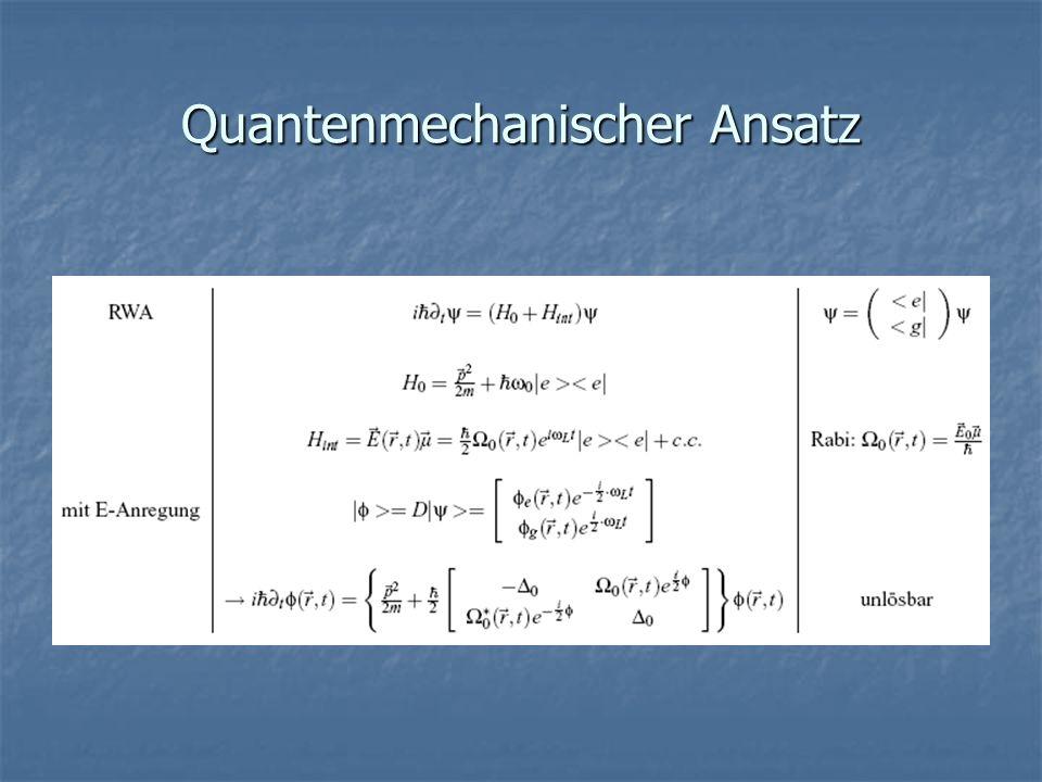 Quantenmechanischer Ansatz