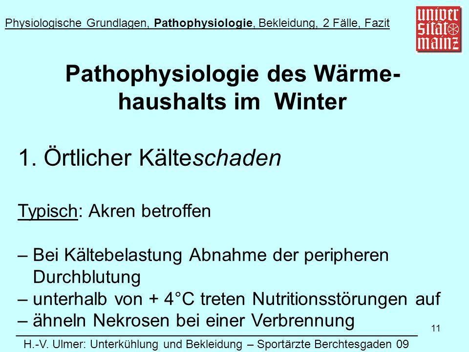 11 Pathophysiologie des Wärme- haushalts im Winter 1.