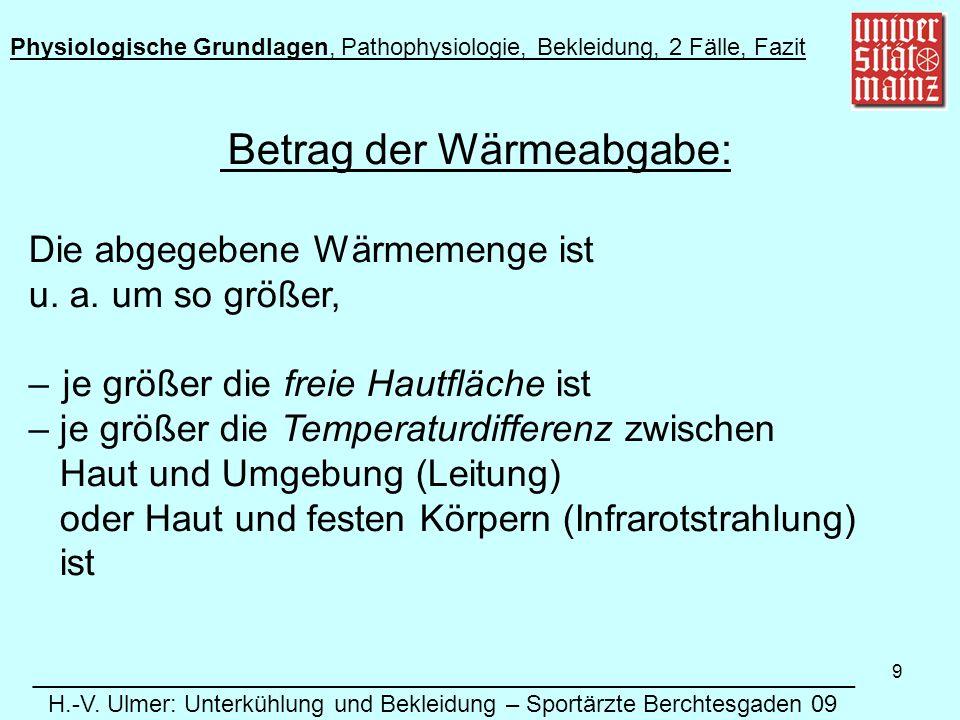 9 Betrag der Wärmeabgabe: Die abgegebene Wärmemenge ist u.