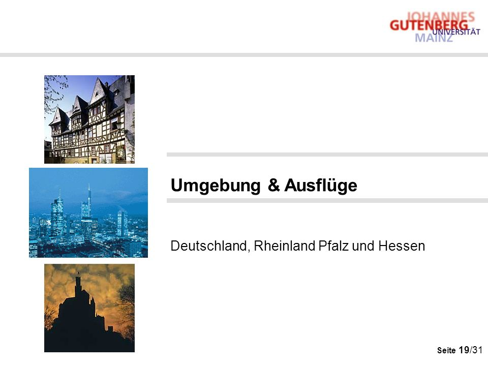 Seite 19/31 Umgebung & Ausflüge Deutschland, Rheinland Pfalz und Hessen