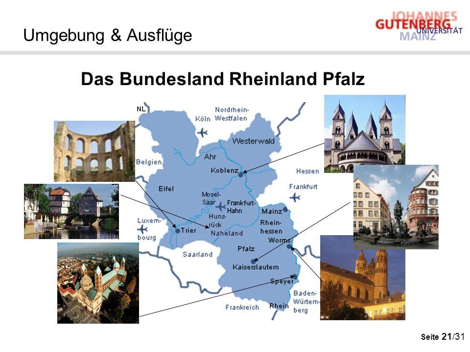 Seite 21/31 Umgebung & Ausflüge Das Bundesland Rheinland Pfalz