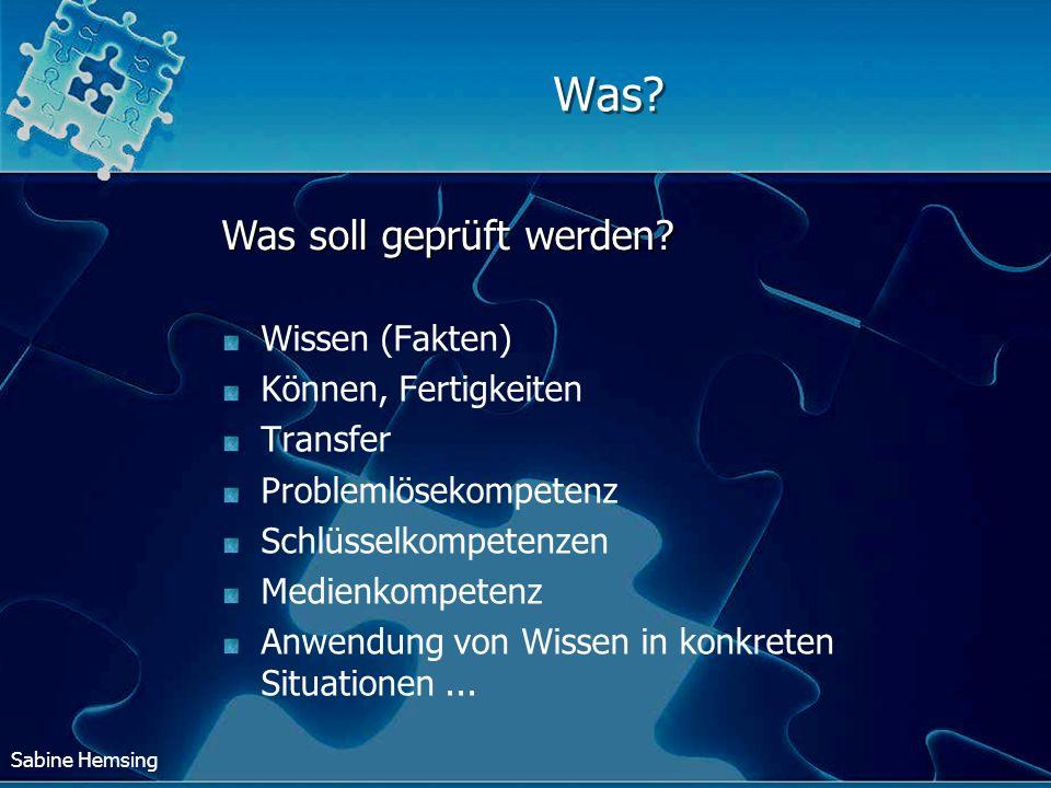 Sabine Hemsing Was? Wissen (Fakten) Können, Fertigkeiten Transfer Problemlösekompetenz Schlüsselkompetenzen Medienkompetenz Anwendung von Wissen in ko