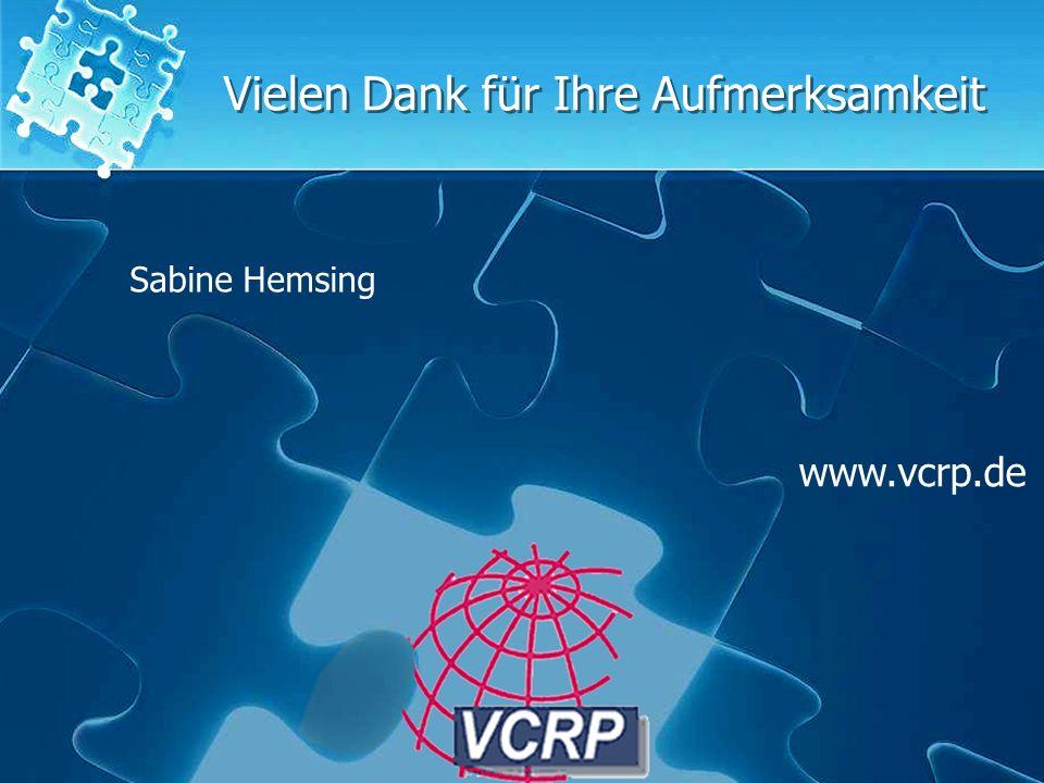 Sabine Hemsing Vielen Dank für Ihre Aufmerksamkeit www.vcrp.de Sabine Hemsing