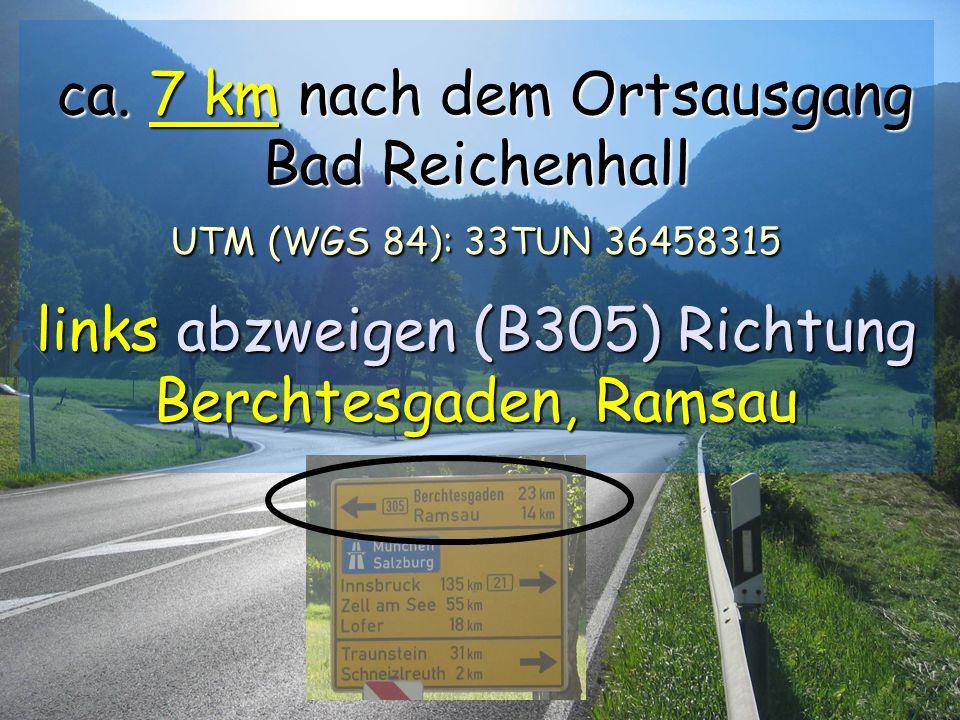 Int. Höhensymposium Lenzenkaser 16. bis 19. Aug. 2007 ca. 7 km nach dem Ortsausgang Bad Reichenhall UTM (WGS 84): 33TUN 36458315 links abzweigen (B305