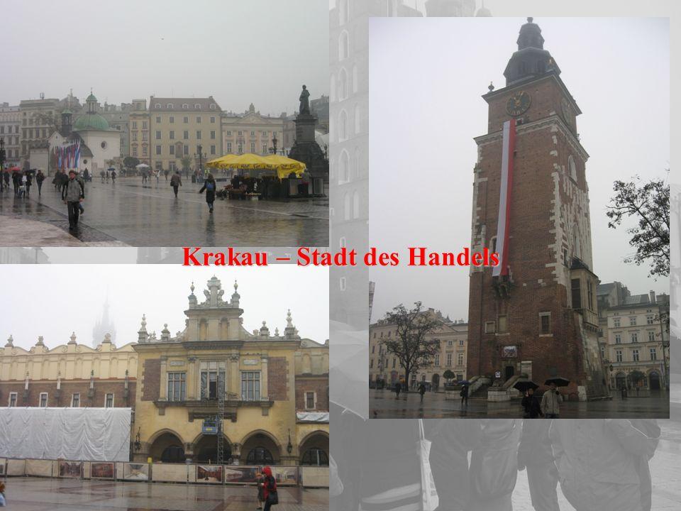 Krakau – Stadt des Handels