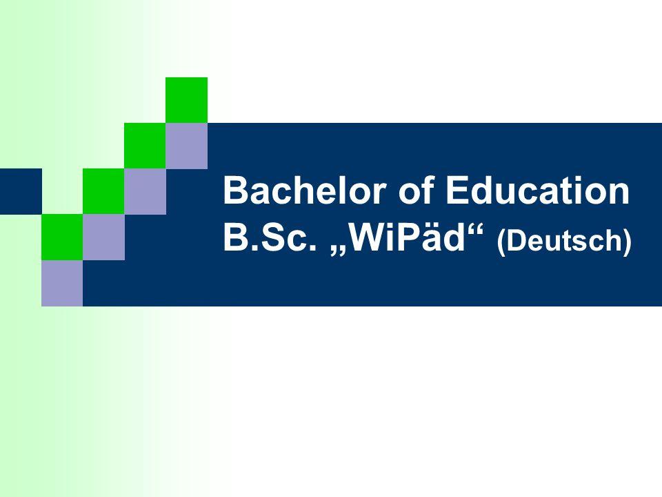Bachelor of Education B.Sc. WiPäd (Deutsch)
