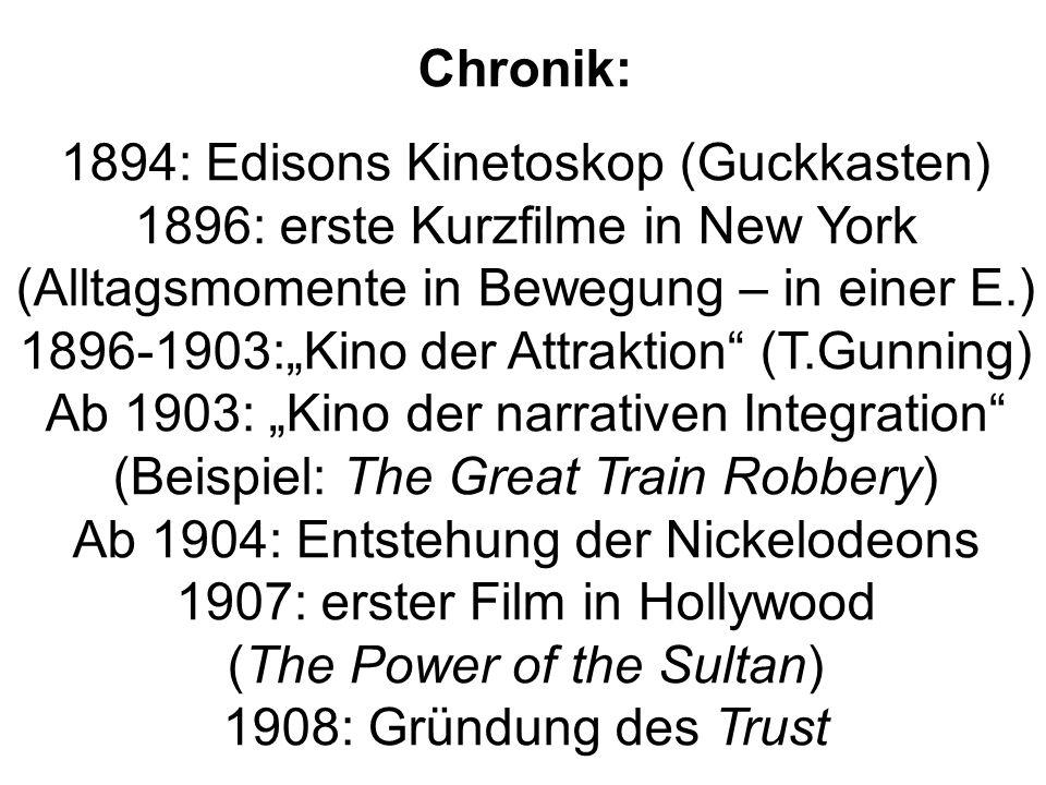 Chronik: 1894: Edisons Kinetoskop (Guckkasten) 1896: erste Kurzfilme in New York (Alltagsmomente in Bewegung – in einer E.) 1896-1903:Kino der Attrakt