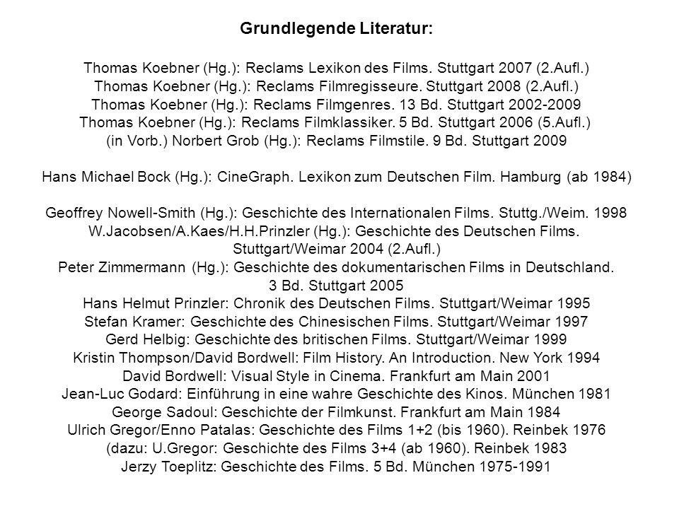 Grundlegende Literatur: Thomas Koebner (Hg.): Reclams Lexikon des Films.
