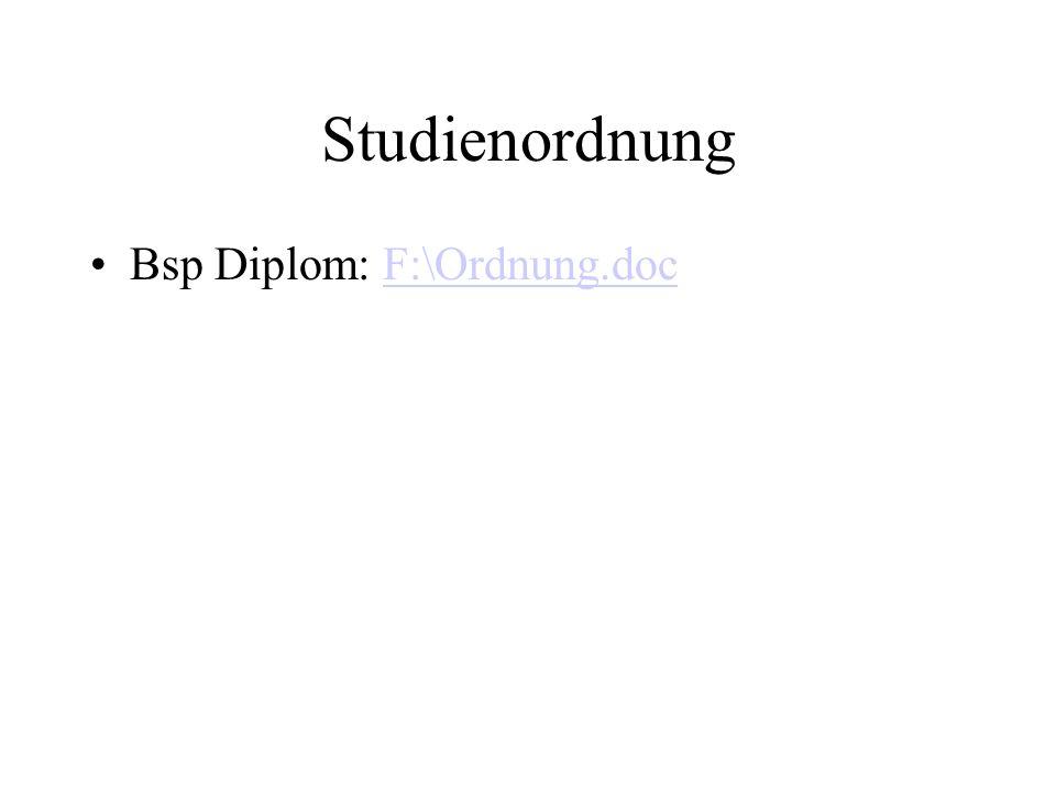 Studienordnung Bsp Diplom: F:\Ordnung.docF:\Ordnung.doc
