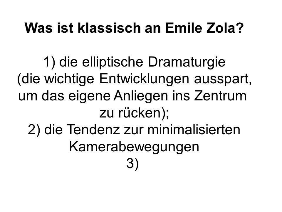 Was ist klassisch an Emile Zola.