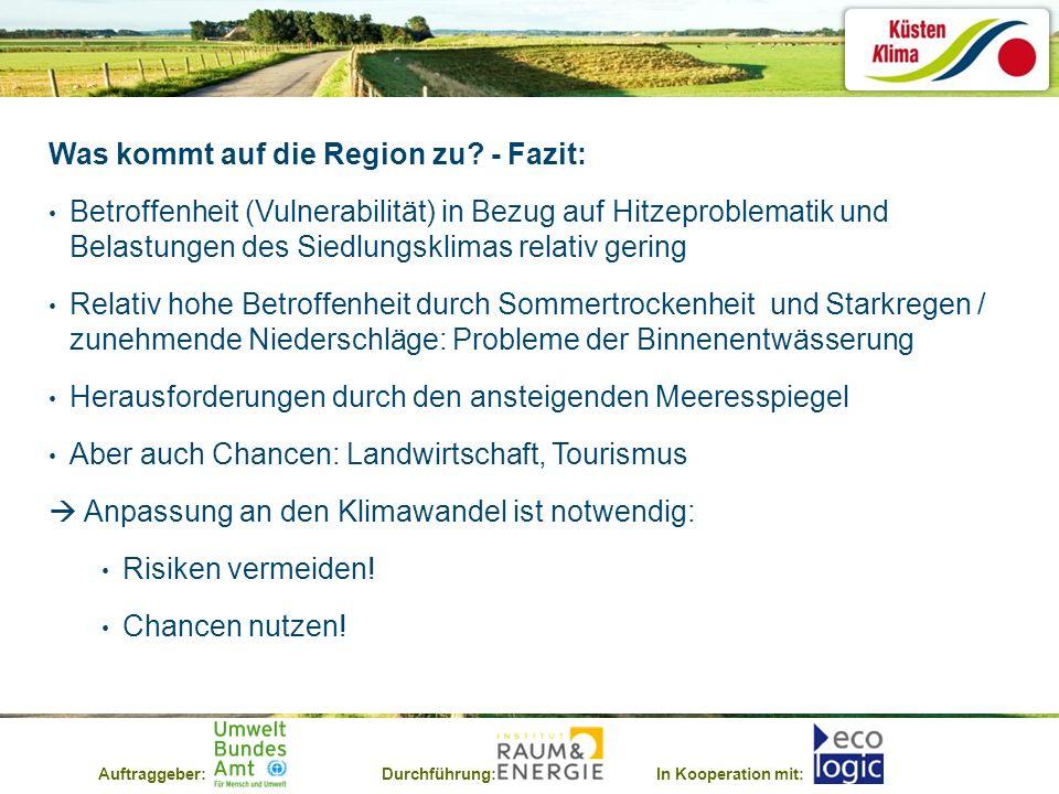 Auftraggeber:Durchführung:In Kooperation mit: Was kommt auf die Region zu.