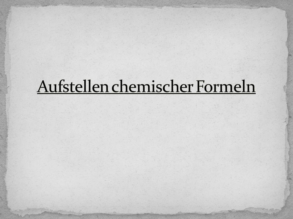 1.Beispiel: Wasser Schritt 1: Wir schreiben die Elementsymbole.