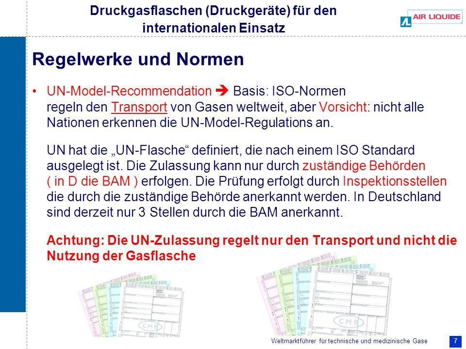 Weltmarktführer für technische und medizinische Gase 7 Regelwerke und Normen UN-Model-Recommendation Basis: ISO-Normen regeln den Transport von Gasen